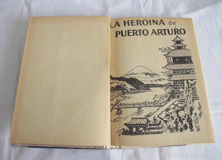 Libros de segunda mano: SALGARI MOLINO LA HEROINA DE PUERTO ARTURO Nº 66 - Foto 2 - 57044910