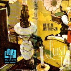 Libros de segunda mano: WILHELM MATTHIESSEN : LUISITA Y TRAPILLO (MOLINO, 1965). Lote 57061208