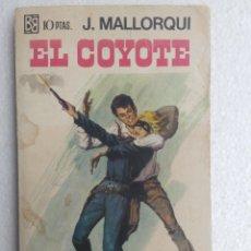 Libros de segunda mano: EL COYOTE Nº 42 PADRE E HIJO J. MALLORQUI AÑO 1968 EDIT BRUGUERA. Lote 47504598