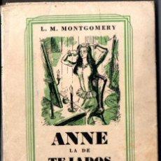Libros de segunda mano: LUCY MAUD MONTGOMERY : ANNE LA DE TEJADOS VERDES - AVONLEA (EMECÉ WILPOL, 1949) ANNE OF GREEN GABLES. Lote 57118913