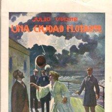 Libros de segunda mano: JULIO VERNE : UNA CIUDAD FLOTANTE (SOPENA, 1939). Lote 57273251