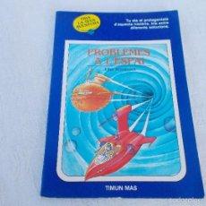 Libros de segunda mano: TRIA LA TEVA AVENTURA GLOBUS BLAU Nº 15 PROBLEMES A L'ESPAI. Lote 57325558