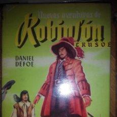 Libros de segunda mano: NUEVAS AVENTURAS DE ROBINSON CRUSOE DANIEL DEFOE . Lote 57334714