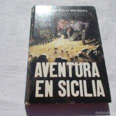 Libros de segunda mano: AVENTURA EN SICILIA. Lote 57658137