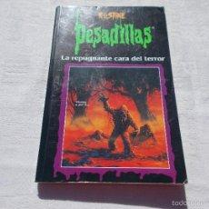 Libros de segunda mano: PESADILLAS LA REPUGNANTE CARA DEL TERROR. Lote 57658947