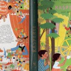 Libros de segunda mano: JOSEPHINE SIEBE : KASPERLE AUF REISEN - VIAJES DE KASPERLE (1962) EDICIÓN ALEMANA. Lote 57700949