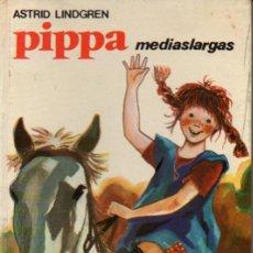 Libros de segunda mano: ASTRID LINDGREN : PIPPA MEDIASLARGAS (JUVENTUD, I975) . Lote 57703395