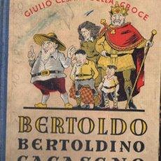 Libros de segunda mano: DELLA CROCE : BERTOLDO, BERTOLDINO Y CACASENO (MAUCCI, S/F). Lote 95719706