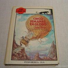 Libros de segunda mano: MIS LIBROS ANAYA (TUS LIBROS) - CINCO SEMANAS EN GLOBO - JULES VERNE. Lote 57887758