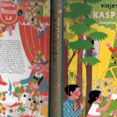 Libros de segunda mano: JOSEPHINE SIEBE : VIAJES DE KASPERLE (NOGUER, 1960) 1ª EDICIÓN. Lote 196846958