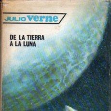 Libros de segunda mano: JULIO VERNE : DE LA TIERRA A LA LUNA (MOLINO, 1959). Lote 58199504