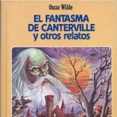 Libros de segunda mano: OSCAR WILDE, EL FANTASMA DE CANTERBURY Y OTROS RELATOS. CLÁSICOS JUVENILES.. Lote 58531835
