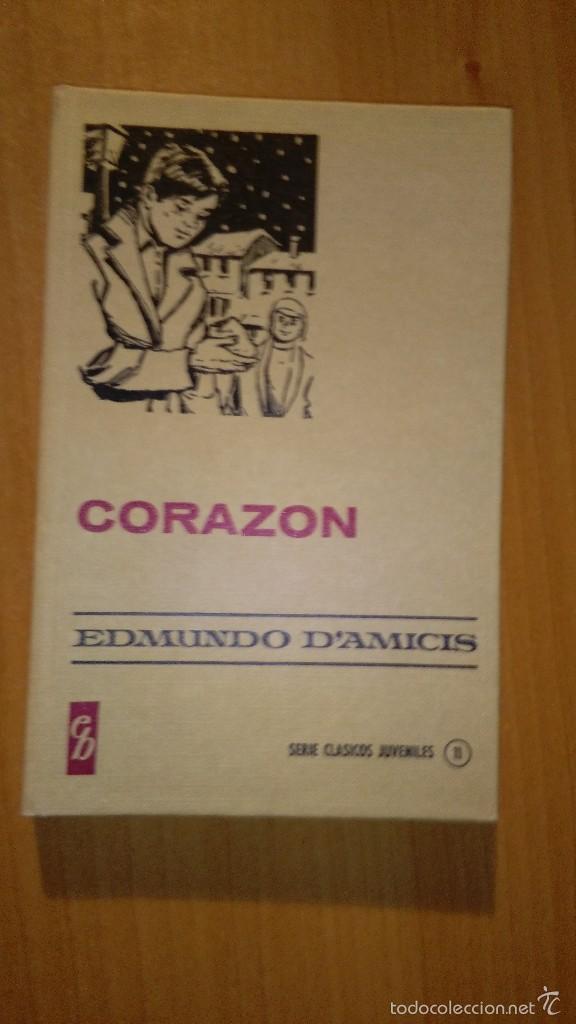 CORAZON-- EDMUNDO D ´AMICIS (Libros de Segunda Mano - Literatura Infantil y Juvenil - Novela)