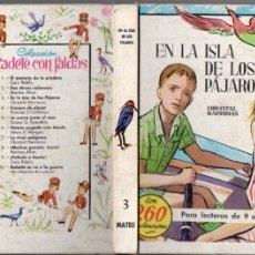 Libros de segunda mano: C. HARRIMAN : EN LA ISLA DE LOS PÁJAROS (CADETE CON FALDAS, 1964). Lote 58640624