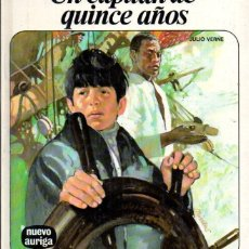 Libros de segunda mano: JULIO VERNE : UN CAPITÁN DE QUINCE AÑOS (NUEVO AURIGA, 1978). Lote 58640665