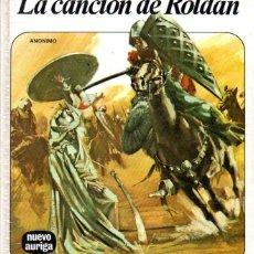 Libros de segunda mano: LA CANCIÓN DE ROLDÁN (NUEVO AURIGA, 1974). Lote 58640949