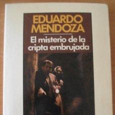 Libros de segunda mano: EL MISTERIO DE LA CRIPTA EMBRUJADA. EDUARDO MENDOZA. SEIX BARRAL. BIBLIOTECA DE BOLSILLO.. Lote 58646363