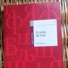 Libros de segunda mano: LIBRO. CARE SANTOS + EL ANILLO DE IRINA. Lote 58959710