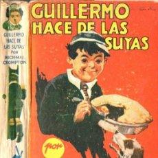 Libros de segunda mano: RICHMAL CROMPTON : GUILLERMO HACE DE LAS SUYAS (MOLINO ARGENTINA, 1940) PRIMERA EDICIÓN. Lote 59104665