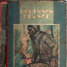 Libros de segunda mano: DANIEL DEFOE ROBINSON CRUSOE (CALLEJA 1941.). Lote 59569435