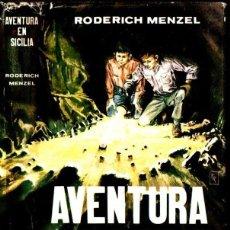 Libros de segunda mano: RODERICH MENZEL : AVENTURA EN SICILIA (MOLINO, 1964). Lote 59975403