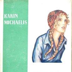 Libros de segunda mano: KARIN MICHAELIS : BIBI Y LAS CONJURADAS (JUVENTUD, 1952). Lote 59975659