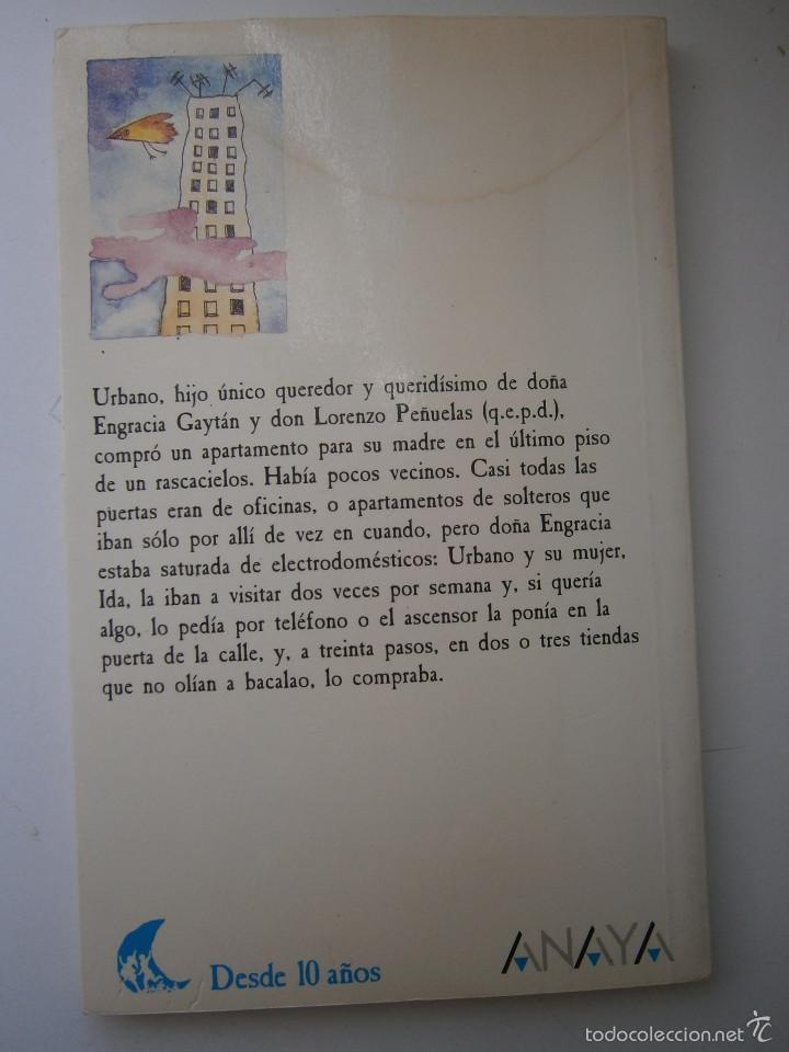 Libros de segunda mano: Santa Engracia numero dos o tres Medardo Fraile Mabel Pierola Anaya 1 edicion 1989 - Foto 3 - 60542639
