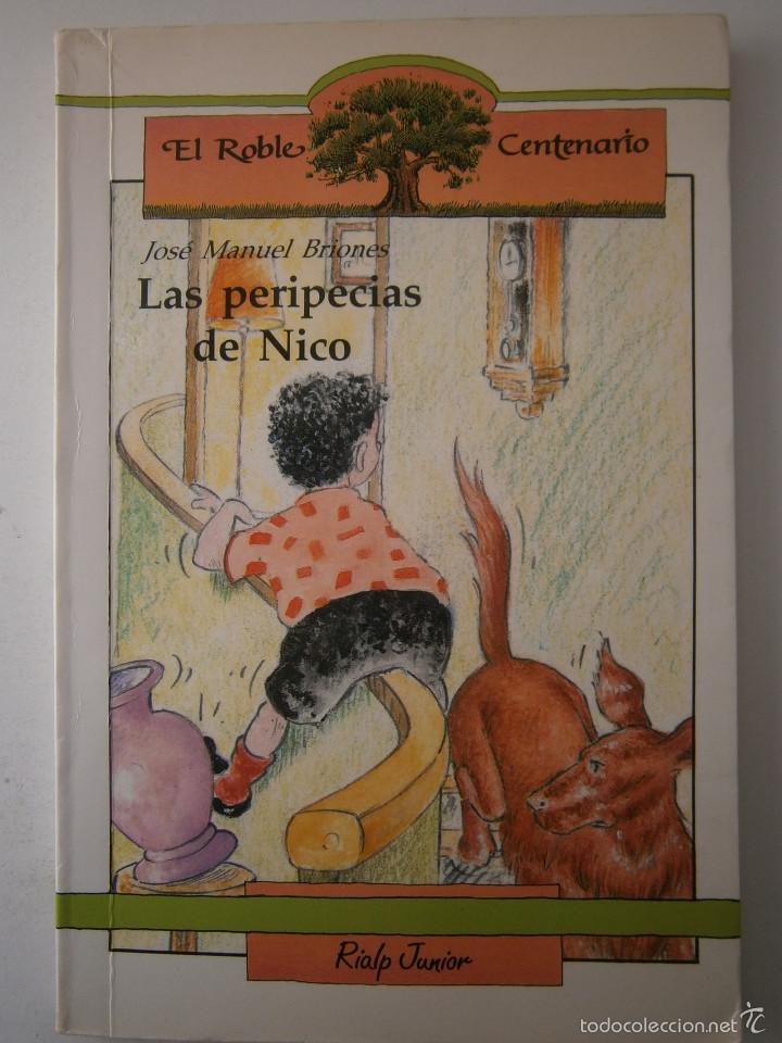 Libros de segunda mano: LAS PERIPECIAS DE NICO Jose Manuel Briones Rialp 1989 - Foto 2 - 60542951