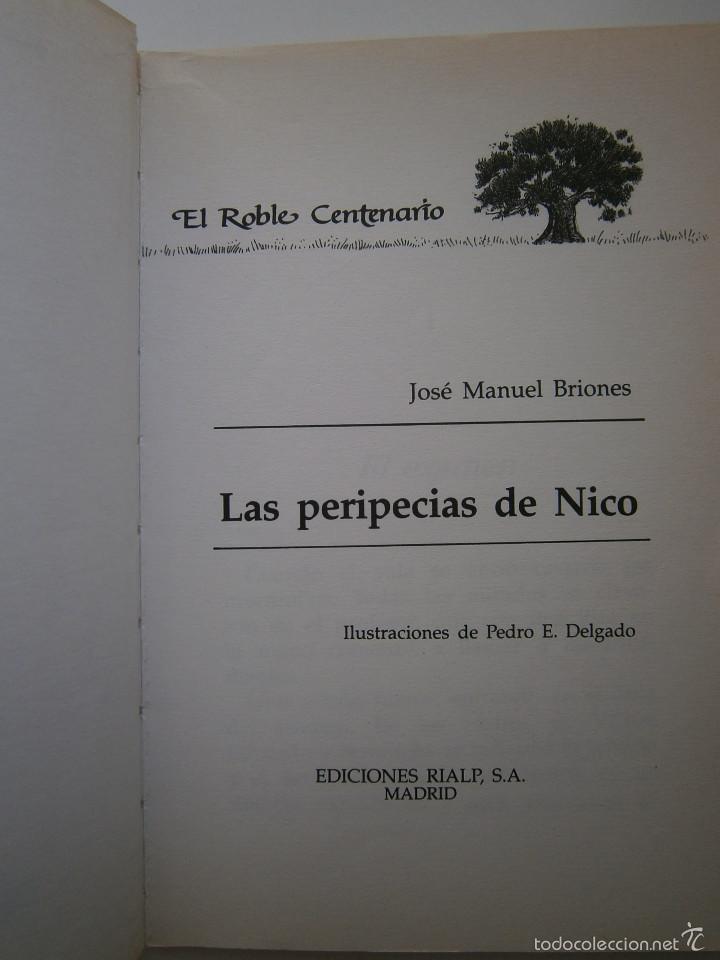 Libros de segunda mano: LAS PERIPECIAS DE NICO Jose Manuel Briones Rialp 1989 - Foto 5 - 60542951