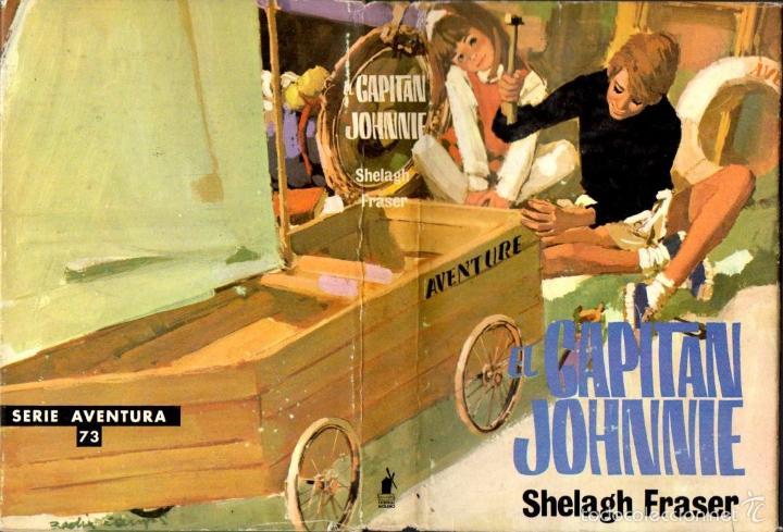 SHELAGH FRASER : CAPITAN JOHNNIE (MOLINO AVENTURA Nº 73, 1967) (Libros de Segunda Mano - Literatura Infantil y Juvenil - Novela)