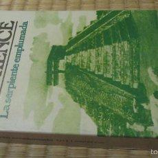 Libros de segunda mano: LA SERPIENTE EMPLUMADA D. H. LAWRENCE BRUGUERA PRIMERA EDICION. Lote 60808619