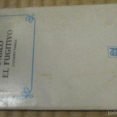 Libros de segunda mano: PABLO EL FUGITIVO LUCIANO VAREA NOVELA CONTEMPORANEA ALFAGUARA. Lote 60808747