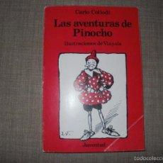 Libros de segunda mano: LAS AVENTURAS DE PINOCHO CARLO COLLODI EDITORIAL JUVENTUD. Lote 60880439