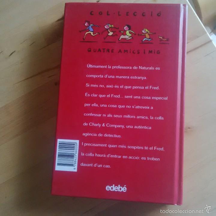 Libros de segunda mano: QUATRE AMICS I MIG - EL CAS DE LA PROFESSORA DESAPAREGUDA - JOACHIM FRIEDRICH - Foto 2 - 61133619