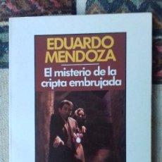 Libros de segunda mano: EL MISTERIO DE LA CRIPTA EMBRUJADA, EDUARDO MENDOZA. Lote 61135887