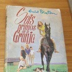 Libros de segunda mano: SEIS PRIMOS EN LA GRANJA, ENID BLYTON. SERIE AVENTURA 88 EDITORIAL MOLINO. Lote 62410820