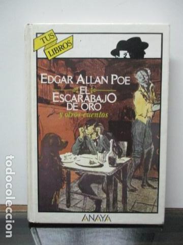 EL ESCARABAJO DE ORO Y OTROS CUENTOS, EDGAR ALLAN POE, TUS LIBROS ANAYA (Libros de Segunda Mano - Literatura Infantil y Juvenil - Novela)