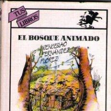 Libros de segunda mano: TUS LIBROS - Nº 67: EL BOSQUE ANIMADO - DE WENCESLAO FERNÁNDEZ FLÓREZ - EDITORIAL ANAYA - AÑO 1987. Lote 63367204