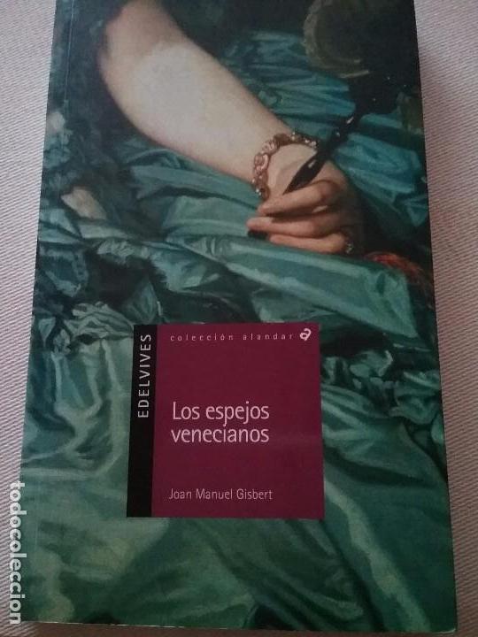 Los espejos venecianos de joan manuel gisbert comprar for Espejos venecianos
