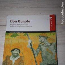 Libros de segunda mano: EL QUIJOTE -MIGUEL DE CERVANTES-EDITORIAL CUCAÑA-ADAPTACIÓN DE AGUSTÍN SÁNCHEZ AGUILAR. Lote 63687503