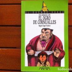 Libros de segunda mano: UNA SEMANA CON EL OGRO DE CORNUALLES - MIGUEL ANGEL PACHECO . EL DUENDE VERDE 3ª EDICION 1999. Lote 178756420