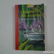 Libros de segunda mano: LLIBRE. VAIXELL DE VAPOR 93. L'AIGUAMOLL DELS CICODRILS. Lote 64608771