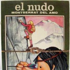 Libros de segunda mano: MONTSERRAT DEL AMO - EL NUDO. JUVENTUD, 1985.. Lote 64707963