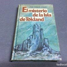 Libros de segunda mano: EL MISTERIO DE LA ISLA DE TÖKLAND / JOAN MANUEL GISBERT -. Lote 64728439
