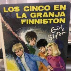 Libros de segunda mano: LOS CINCO EN LA GRANJA FINNISTON-ENID BLYTON. Lote 70464685