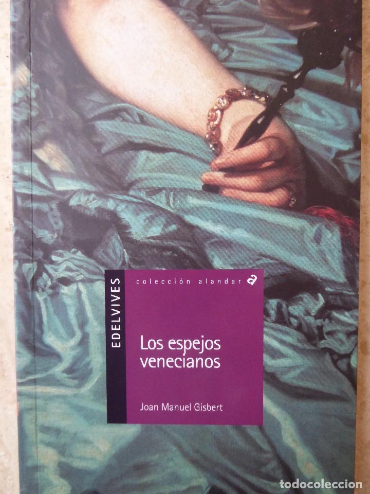 Los espejos venecianos joan manuel gisbert comprar for Espejos segunda mano barcelona