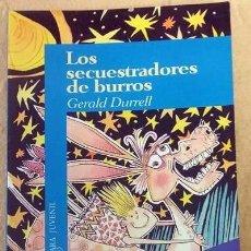 Libros de segunda mano: LOS SECUESTRADORES DE BURROS - GERALD DURRELL *GASTOS DE ENVÍO 6 EUROS*. Lote 68877205