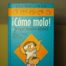 Libros de segunda mano - LIBRO - MANOLITO GAFOTAS - COMO MOLO! (ELVIRA LINDO) CÍRCULO DE LECTORES - 1997 - 68902049