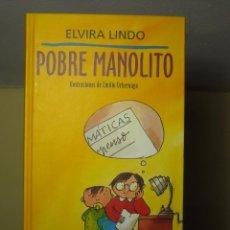 Libros de segunda mano - LIBRO - MANOLITO GAFOTAS - POBRE MANOLITO (ELVIRA LINDO) CÍRCULO DE LECTORES - 1996 - 68902305