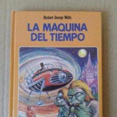 Libros de segunda mano: LA MÁQUINA DEL TIEMPO, DE H.G. WELLS. COLECCIÓN CLÁSICOS JUVENILES Nº32. INTEREDICIONES JM, 1985. Lote 70552663